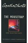 The Mousetrap and Selected Plays.