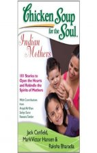 Chicken Soup For the Soul Indian Mothers