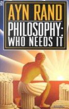 Philosophy - who needs it