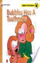 Bubbles Has A Toothache