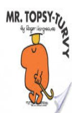 Mr.Topsy-Turvy