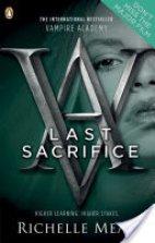 Vampire Academy - Last Sacrifice (Book 6)