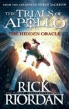 The Hidden Oracle (The Trials Of Apollo- Part 1)