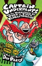 Captains Underpants- And the Terrifying Return of Tippy Tinkle Trousers (Ninth Epic)