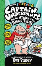 Captain Underpants- And The Attack Of The Talking Toilets(The Second Epic)