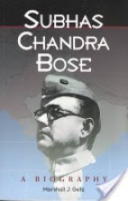 Biography Of Subhas Chandra Bose