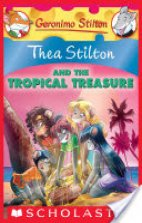 Thea Stilton - And The Tropical Treasure.