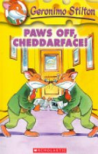 Geronimo Stilton - Paws Off, Cheddarface! No - 6