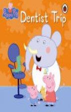 Peppa Pig - Dentist Trip.
