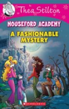 Thea Stilton Mouseford Acadamy A Fashionable Mystery (8)