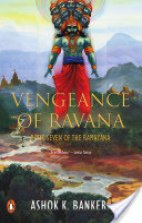 Vengeance of Ravana (Book 7 of the Ramayana)