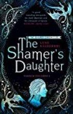 The Shamer Chronicles -The Shamer's Daughter(1)
