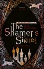 The Shamer Chonicles - The Shamer's Signet(2)