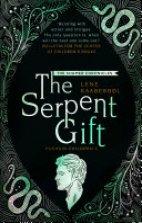 The Shamer Chronicle - The Serpent Gift(3)