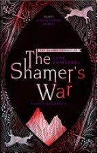 The Shamer Chronicles - The Shamer's War(4)