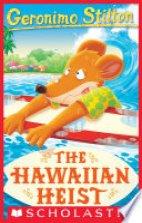 Geronimo Stilton- The Hawaiian Heist (72)