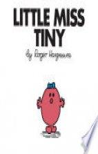 Little Miss Tiny.