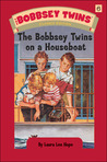 Bobbsey Twins The Bobbsey Twins On A Houseboat