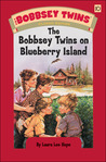 The Bobbsey Twins On Blueberry Island