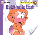 Bubbles Is Lost
