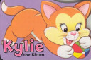Kylie - The Kitten