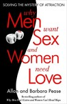 Why Men Want Sex And Women Need Love